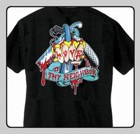 T-shirt Love Thy Neighbor